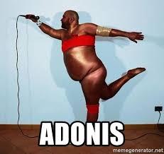 Adonis Meme - adonis big gay black guy meme generator