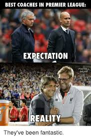 best coaches in premier league expectation football galaxy reality