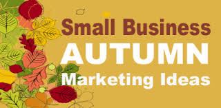autumn promotions for small business how to market in fall