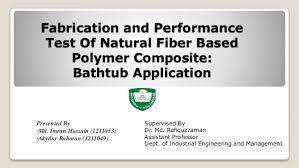 Composite Bathtub A Bathtub Making Procedure By Natural Fibre Based Composite