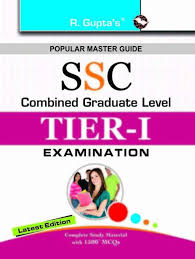ssc combined graduate level posts tier i exam guide 2017 edition