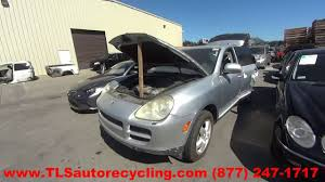parting out 2004 porsche cayenne stock 6171br tls auto recycling
