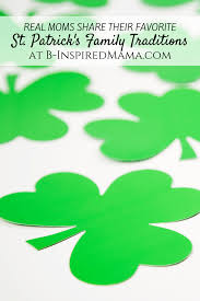 st s day family traditions from the mouths of b