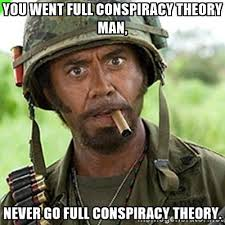 Conspiracy Theorist Meme - wackywednesday wackiest conspiracy theories to exist newcastle