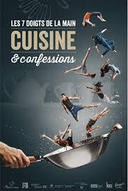 cuisine et spectacle cuisine et confessions un spectacle pour les yeux le nez et les