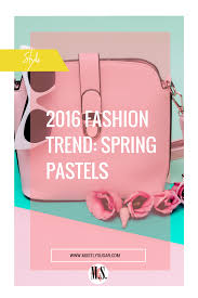 2016 fashion trend spring pastels pantone colour of the year