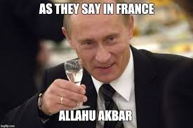 as they say in france allahu akbar memes and comics