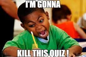Quiz Meme - meme gonna kill quiz 800px my english world