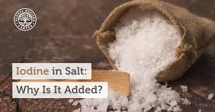 what s the difference between table salt and sea salt iodine in salt why is it added