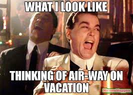 On Vacation Meme - what i look like thinking of air way on vacation meme ray liota