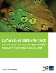 finance a catalyzing green finance a concept for leveraging blended finance
