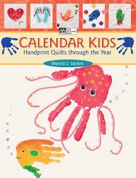 calendar kids handprint quilts through the year marcia l layton