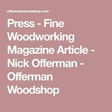 best 25 nick offerman woodworking ideas on pinterest fine