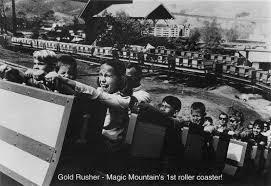 Goldrusher Six Flags Magic Mountain Scvhistory Com Sr9612 Magic Mountain Gold Rusher 1971