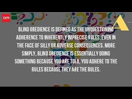 Blind Obedience To Authority What Is The Definition Of Blind Obedience Youtube