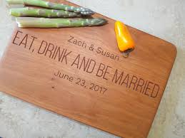 engraved cutting boards eat drink and be married personalized wood cutting board engraved
