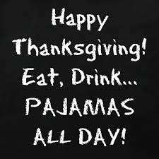 pajamas all day thanksgiving quote the intoxicologist
