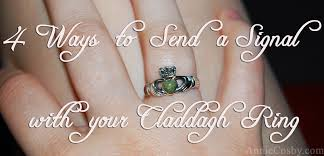 claddagh ring story 4 ways to send a signal with your claddagh ring sincerely