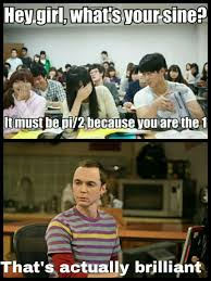Funny Girl Memes - math pick up line
