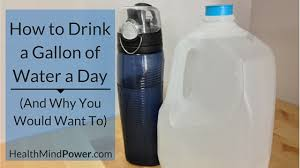 Water Challenge Directions How To Drink A Gallon Of Water A Day And Why You Would Want To