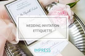 wedding invitations etiquette impress wedding invitation etiquette