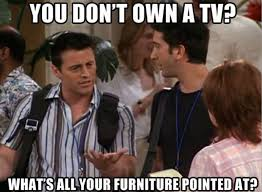 Funny Tv Memes - you don t own a tv funny pictures quotes memes funny images