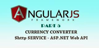 angularjs tutorial with web api currency converter using angularjs asp net web api and web forms