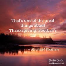 thanksgiving quotes quotes about thanksgiving with images