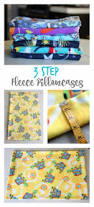 35 diy pillowcases you need in your bedroom today diy joy diy pillowcases simple 3 step fleece pillowcases easy sewing projects for pillows bedroom