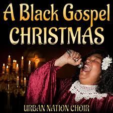a black gospel christmas by urban nation choir on apple music