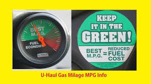 Uhaul Estimated Cost by U Haul Mpg How To Fuel Economy Usage Uhaul Moving