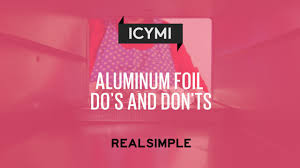 Can You Put Foil In A Toaster Oven Aluminum Foil Do U0027s And Don U0027ts Real Simple