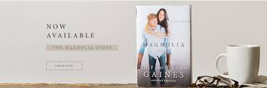 Joanna Gaines Book The Magnolia Story Magnolia Market