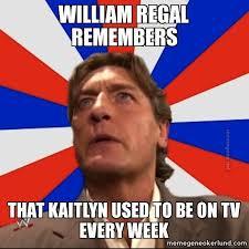 Meme Gene - weekdays meme week william regal remembers meme gene