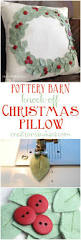 Best 25 Pottery Barn Christmas You Can Make This Pottery Barn Knock Off Christmas Pillow In Any