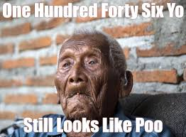 Poo Meme - one hundred forty six yo still looks like poo my memes pinterest
