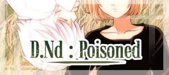 not poison in n d d nd poison deathnote nearxmello yaoi worshippers amino