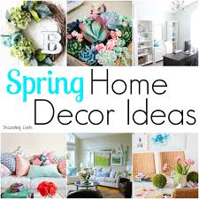 spring home decor ideas decorating cents spring home decor ideas