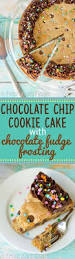 chocolate chip cookie cake recipe homemade chip cookies and