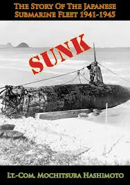 sunk the story of the japanese submarine fleet 1941 1945 ebook by
