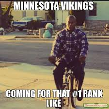 Vikings Meme - minnesota vikings coming for that 1 rank like meme debo 63896