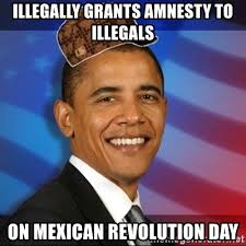 Meme Generator Scumbag - illegally grants amnesty to illegals on mexican revolution day