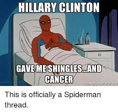 Hillary Clinton Meme Generator - hillary clinton ave meshingles and cancer meme generator this is