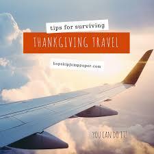 tips for surviving thanksgiving travel hopskipjumppaper