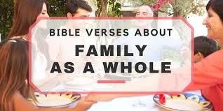 33 bible verses family bible scriptures family u0026 love