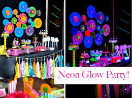 glow in the party ideas for teenagers neon glow in the themed birthday party amazing party but i