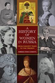 a history of women in russia from earliest times to the present
