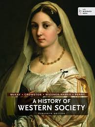 Historical Photos Circulating Depict Women A History Of Western Society Since 1300 11th Edition Primary