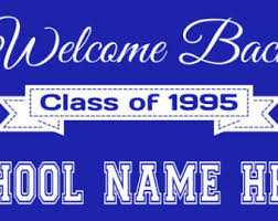 high school reunion banners class reunion postcards now let s reunite digital file