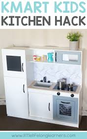 diy play kitchen ideas kmart kitchen hack for kids little lifelong learners